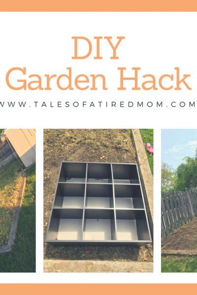 DIY Garden Hack