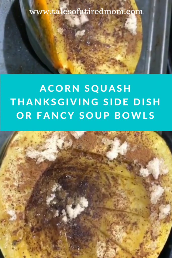 Acorn Squash Thanksgiving Side Dish or Fancy Soup Bowls... Hosting a fall harvest or thanksgiving dinner? Try this easy and delicious recipe!
