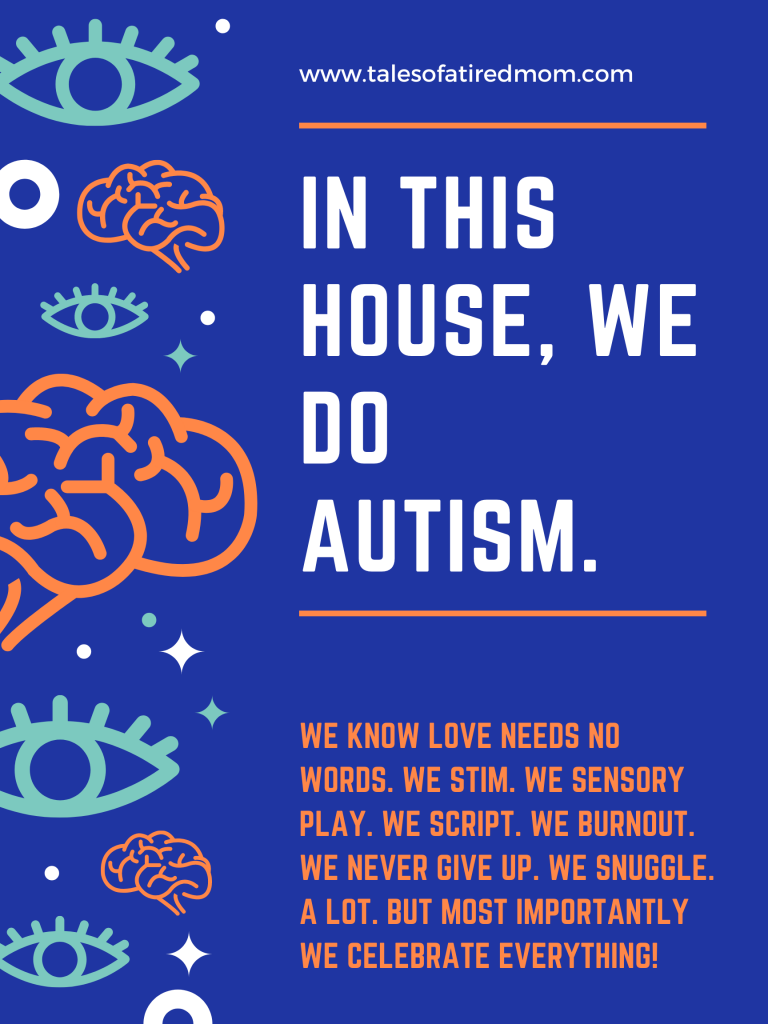 Celebrating Autism Awareness Month. In this house, we do autism. We know love needs no words. We stim. We sensory play.